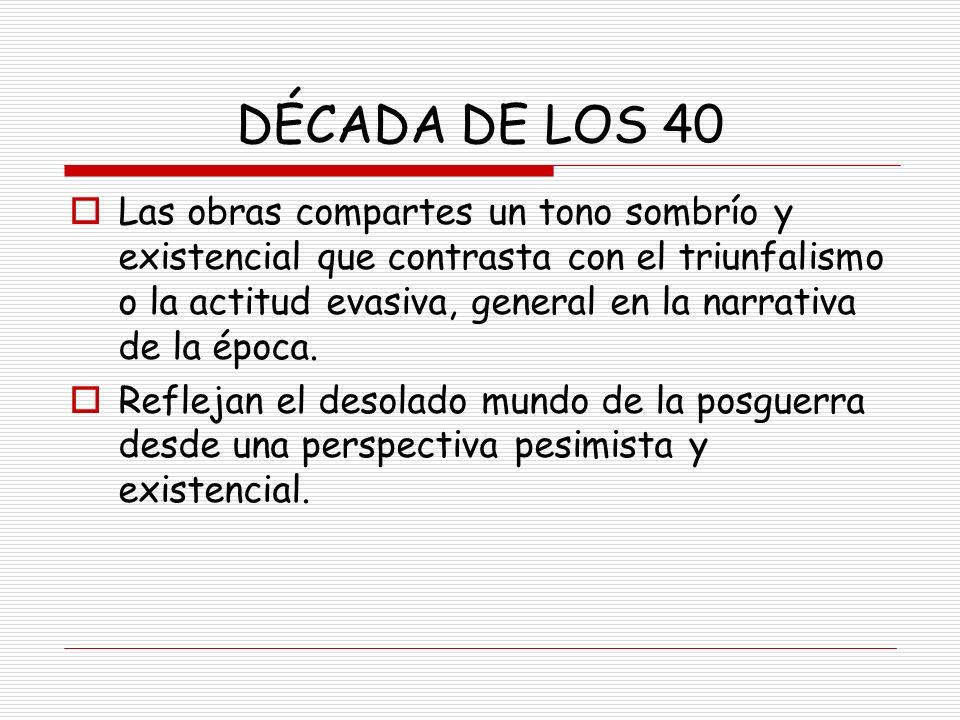 DÉCADA DE LOS 40