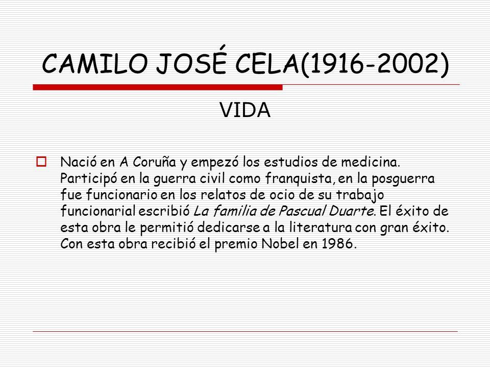 CAMILO JOSÉ CELA(1916-2002) VIDA