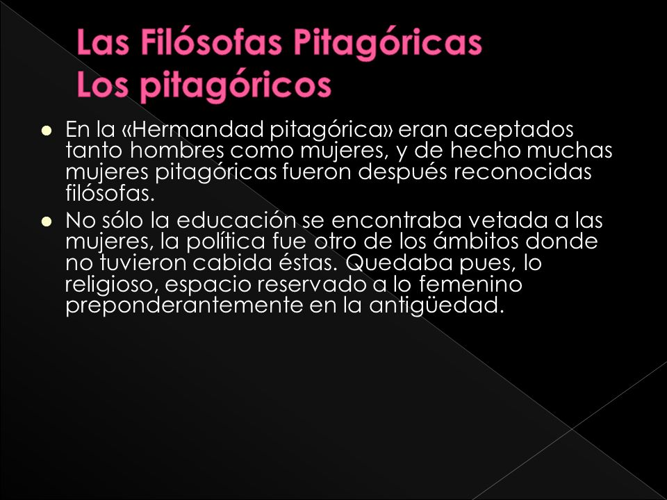 Las Filósofas Pitagóricas Los pitagóricos