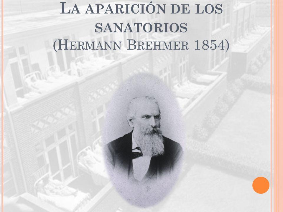 La aparición de los sanatorios (Hermann Brehmer 1854)