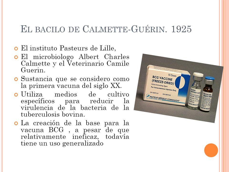 El bacilo de Calmette-Guérin. 1925