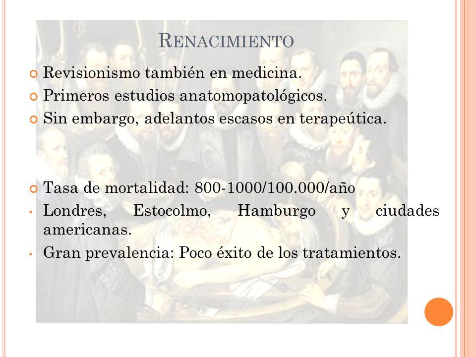 Renacimiento Revisionismo también en medicina.