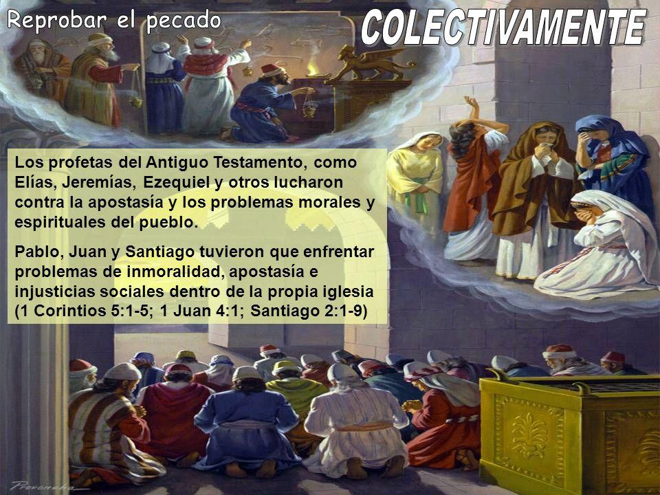 Reprobar el pecado COLECTIVAMENTE