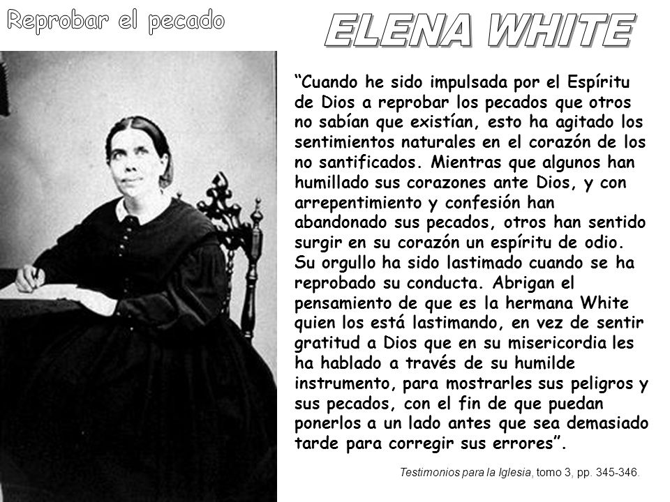 Reprobar el pecado ELENA WHITE