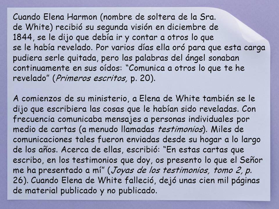 Cuando Elena Harmon (nombre de soltera de la Sra