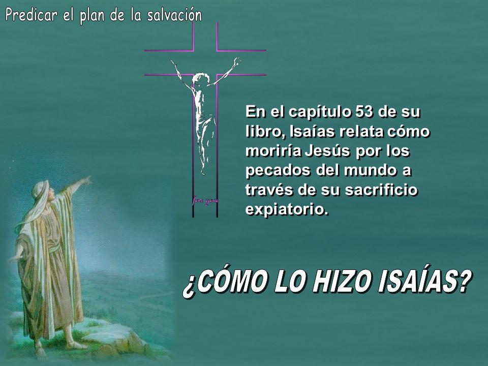 Predicar el plan de la salvación