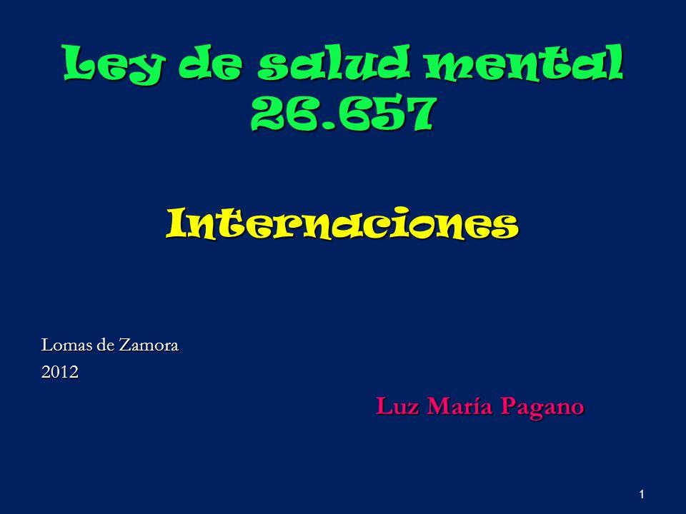 Ley de salud mental 26.657 Internaciones Luz María Pagano