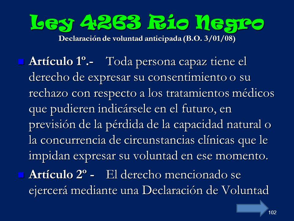 Ley 4263 Río Negro Declaración de voluntad anticipada (B.O. 3/01/08)