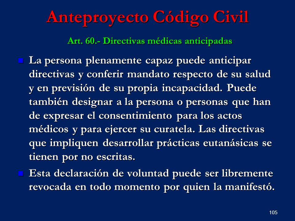 Anteproyecto Código Civil Art. 60.- Directivas médicas anticipadas