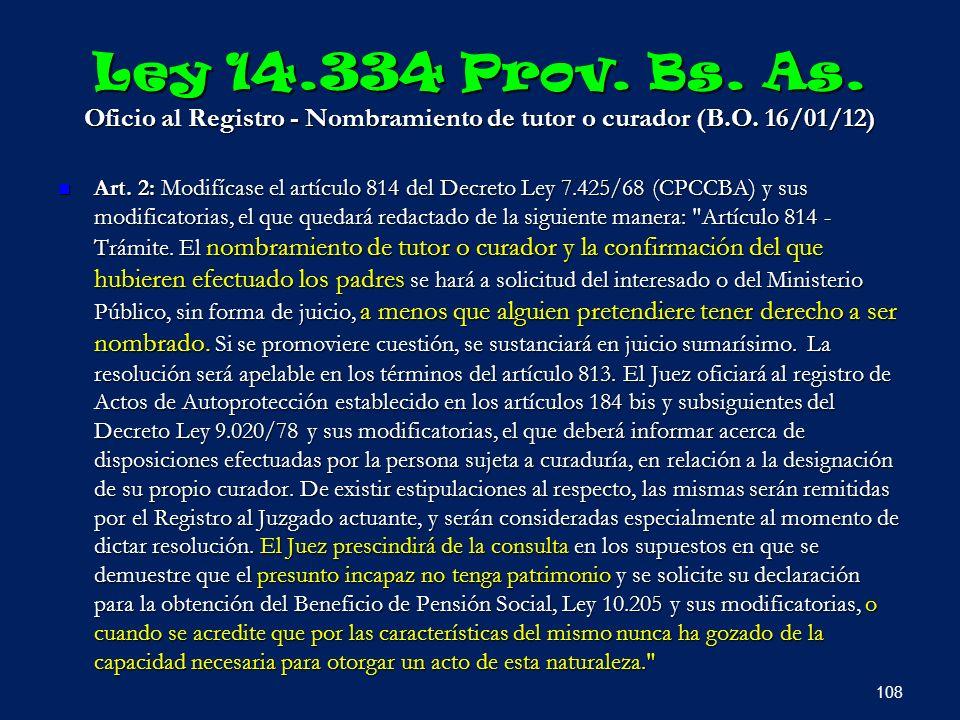 Ley 14.334 Prov. Bs. As. Oficio al Registro - Nombramiento de tutor o curador (B.O. 16/01/12)