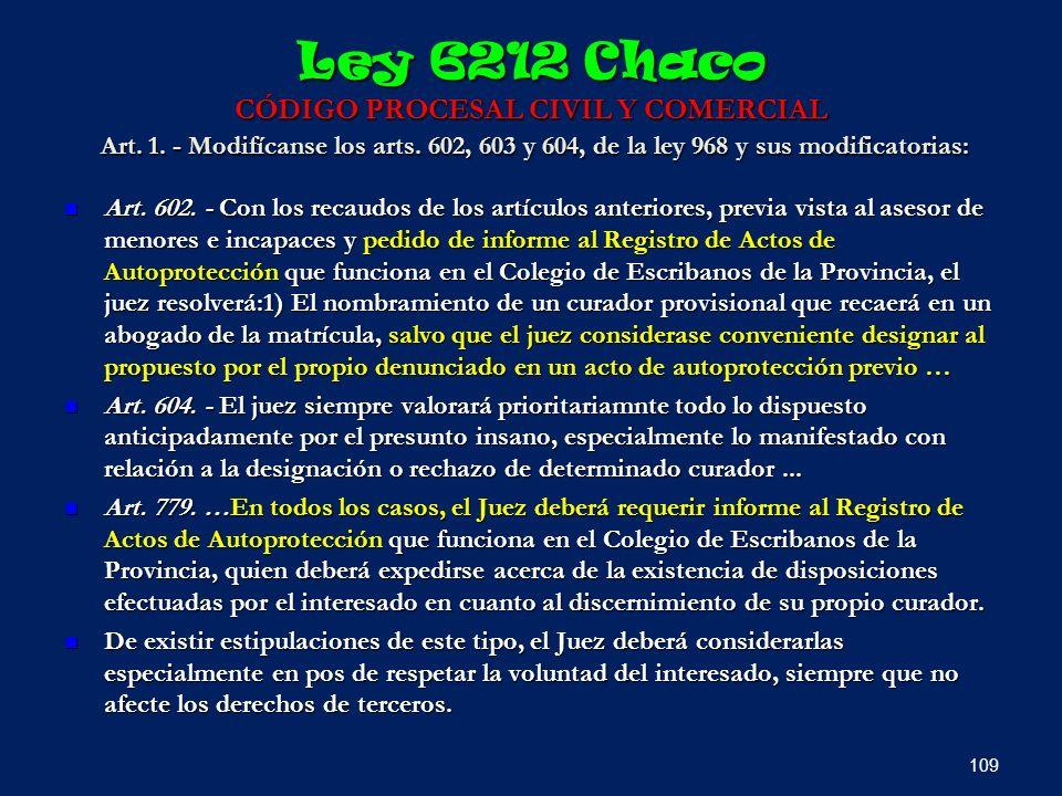 Ley 6212 Chaco CÓDIGO PROCESAL CIVIL Y COMERCIAL Art. 1
