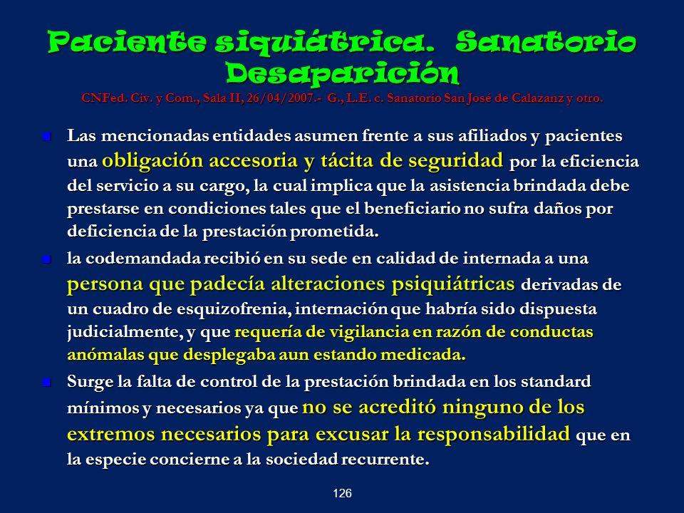 Paciente siquiátrica. Sanatorio Desaparición CNFed. Civ. y Com