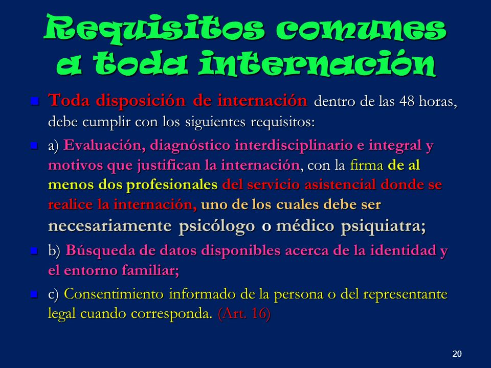 Requisitos comunes a toda internación