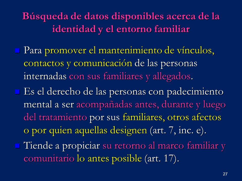 Búsqueda de datos disponibles acerca de la identidad y el entorno familiar