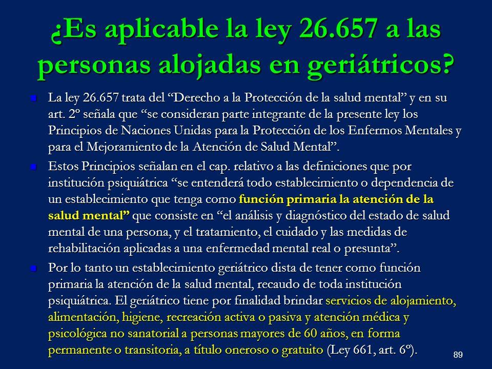 ¿Es aplicable la ley 26.657 a las personas alojadas en geriátricos
