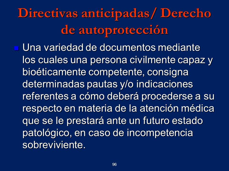 Directivas anticipadas/ Derecho de autoprotección