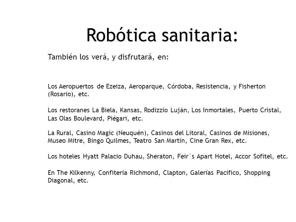 Robótica sanitaria: También los verá, y disfrutará, en: