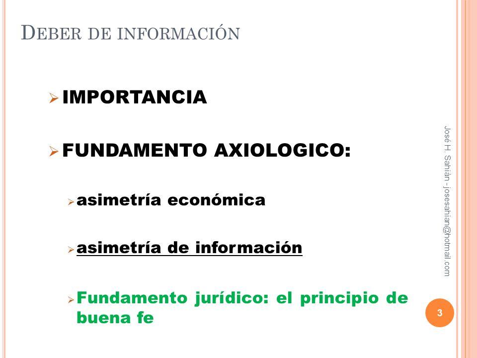 Deber de información IMPORTANCIA FUNDAMENTO AXIOLOGICO: