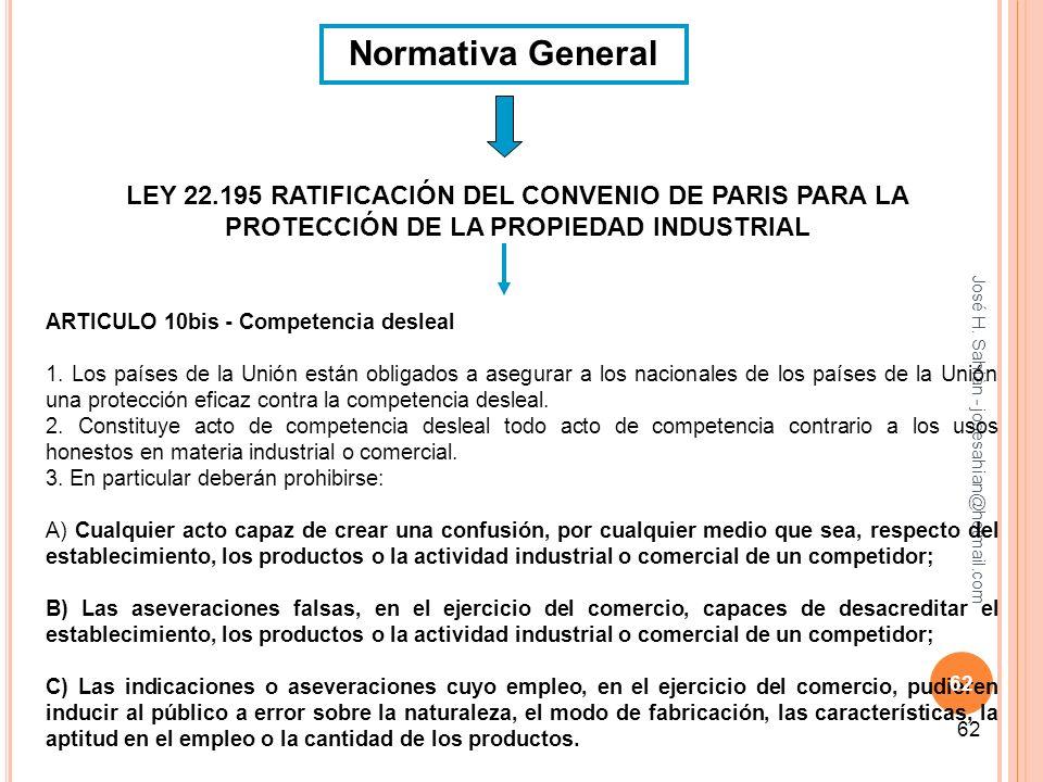 Normativa General LEY 22.195 RATIFICACIÓN DEL CONVENIO DE PARIS PARA LA PROTECCIÓN DE LA PROPIEDAD INDUSTRIAL.