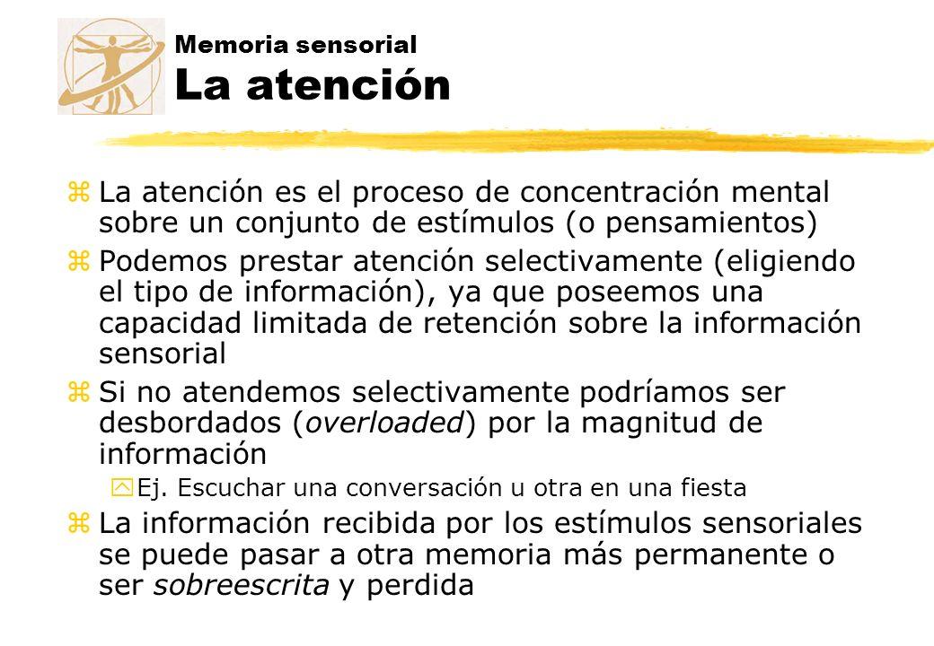 Memoria sensorial La atención
