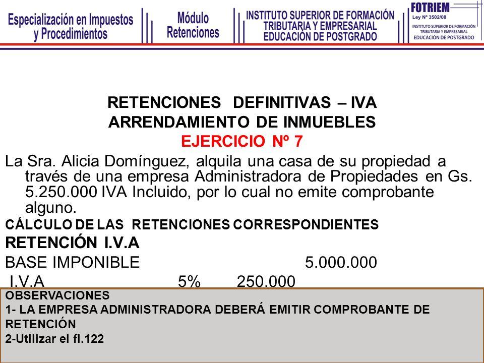 RETENCIONES DEFINITIVAS – IVA ARRENDAMIENTO DE INMUEBLES