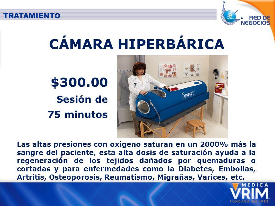 CÁMARA HIPERBÁRICA $300.00 Sesión de 75 minutos TRATAMIENTO