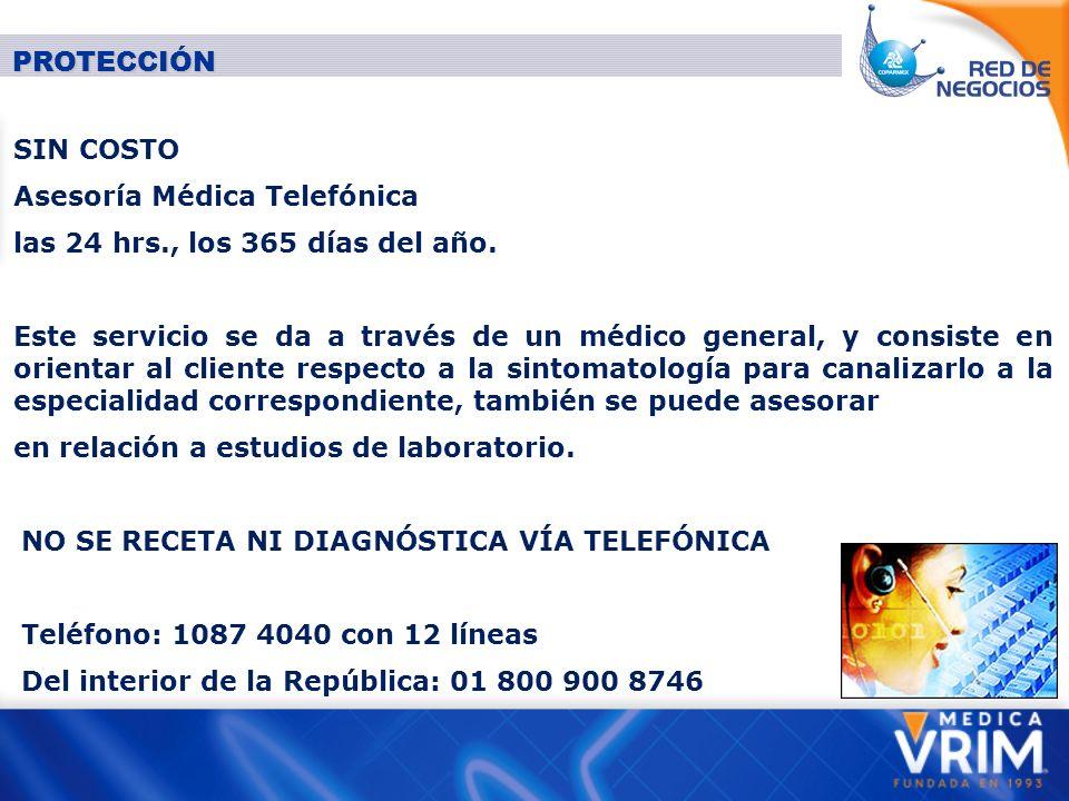 PROTECCIÓN SIN COSTO Asesoría Médica Telefónica