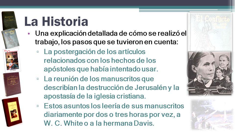 La Historia Una explicación detallada de cómo se realizó el trabajo, los pasos que se tuvieron en cuenta:
