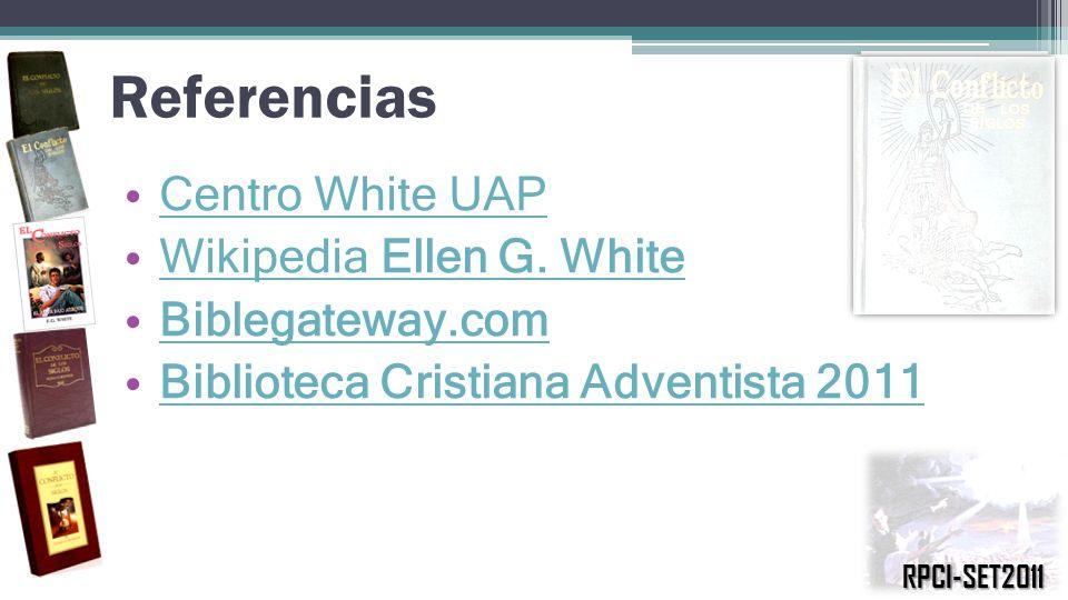 Referencias Centro White UAP Wikipedia Ellen G. White Biblegateway.com
