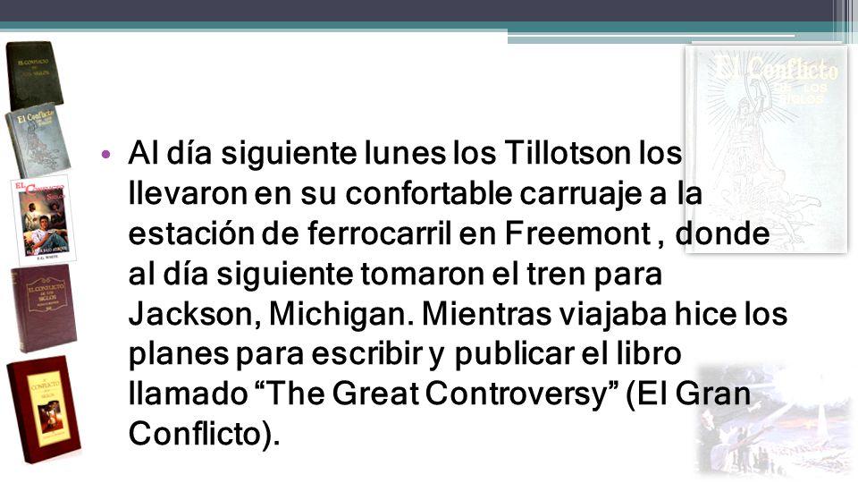 Al día siguiente lunes los Tillotson los llevaron en su confortable carruaje a la estación de ferrocarril en Freemont , donde al día siguiente tomaron el tren para Jackson, Michigan.