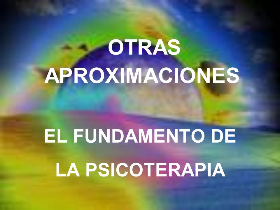 EL FUNDAMENTO DE LA PSICOTERAPIA