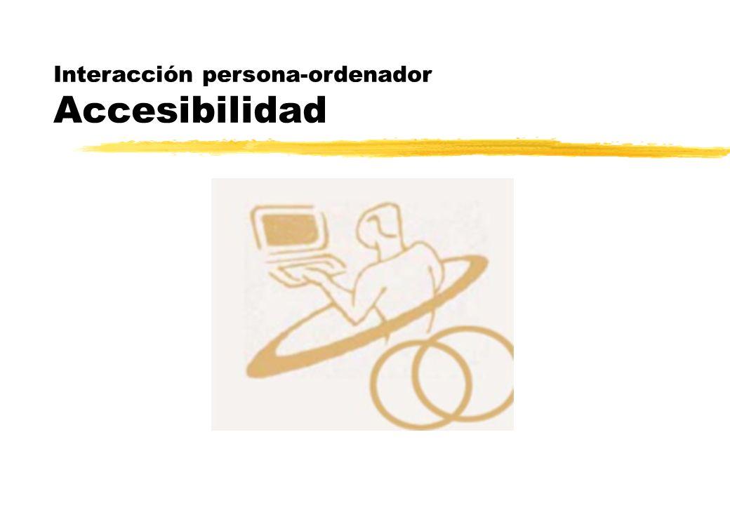 Interacción persona-ordenador Accesibilidad