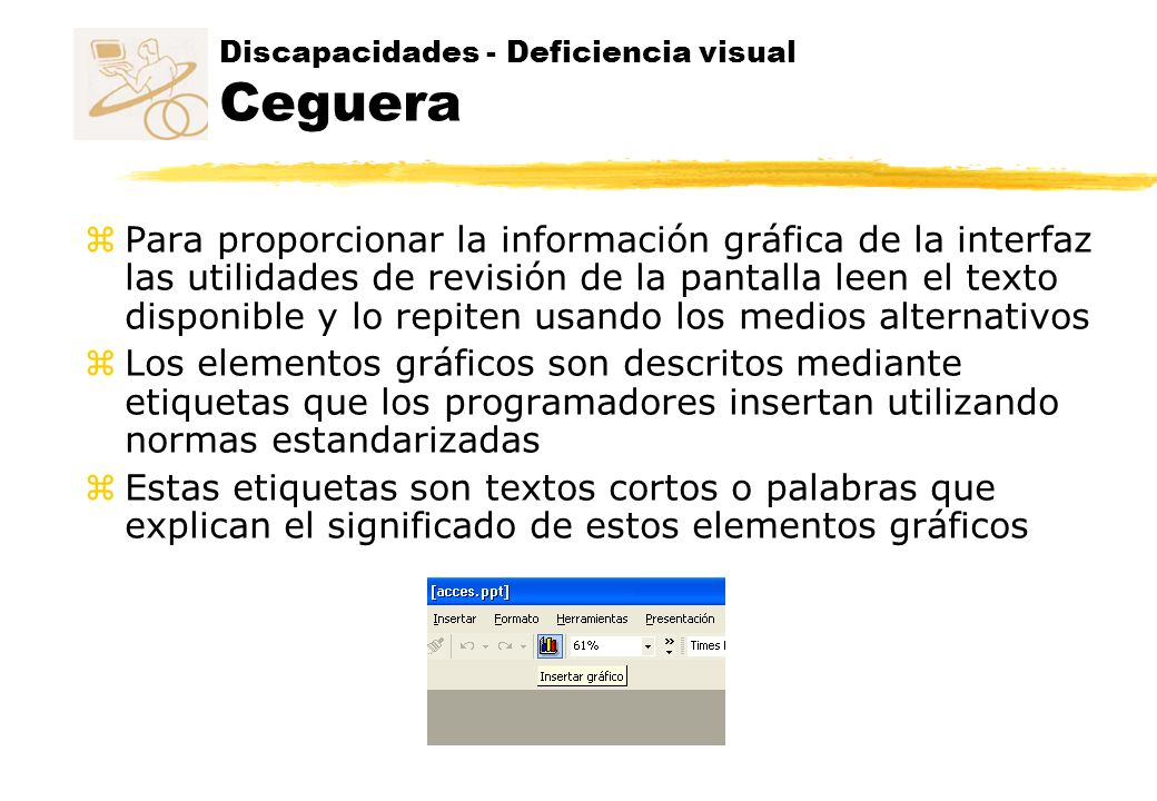 Discapacidades - Deficiencia visual Ceguera