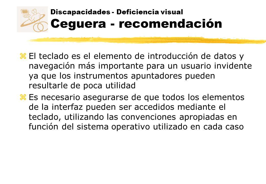 Discapacidades - Deficiencia visual Ceguera - recomendación