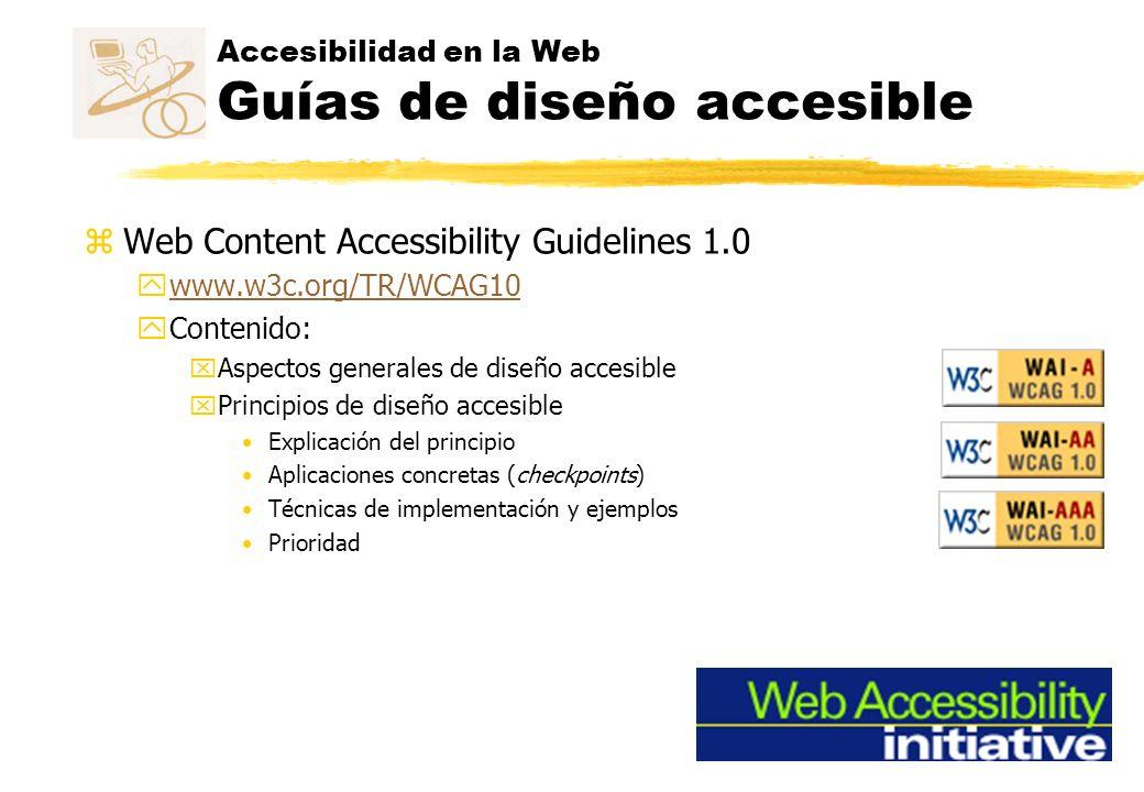 Accesibilidad en la Web Guías de diseño accesible