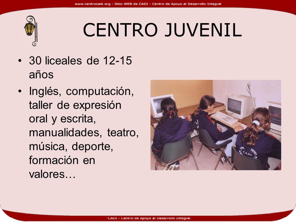 CENTRO JUVENIL 30 liceales de 12-15 años