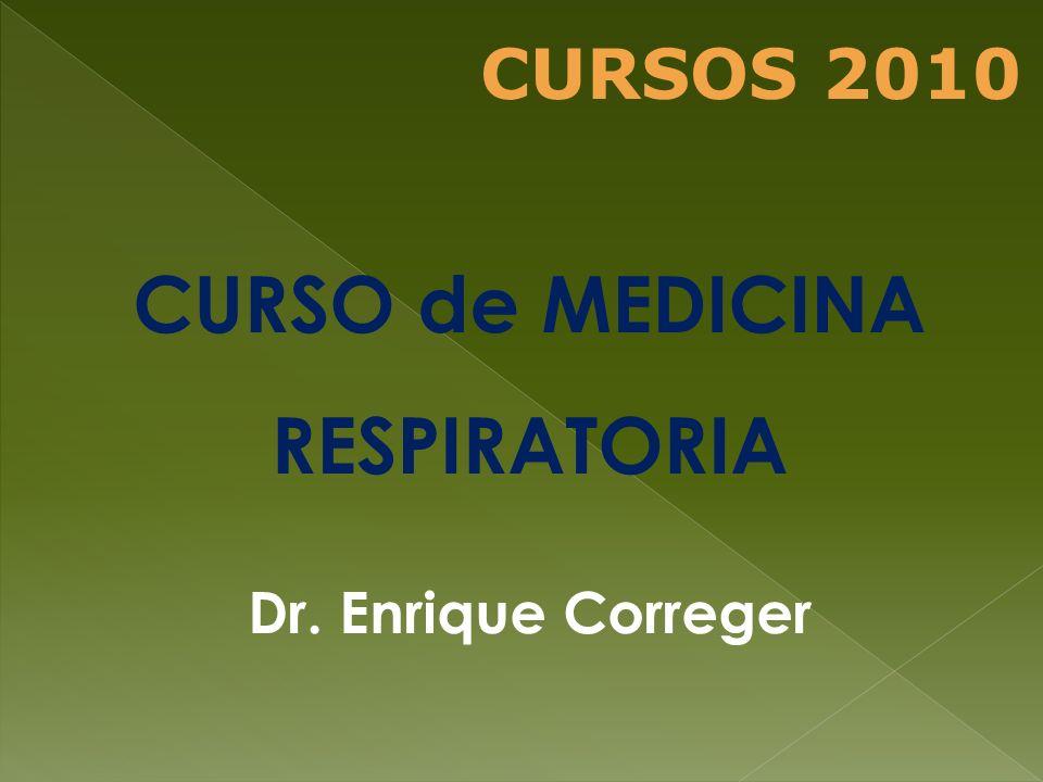 CURSO de MEDICINA RESPIRATORIA Dr. Enrique Correger