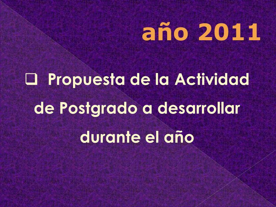 Propuesta de la Actividad de Postgrado a desarrollar durante el año