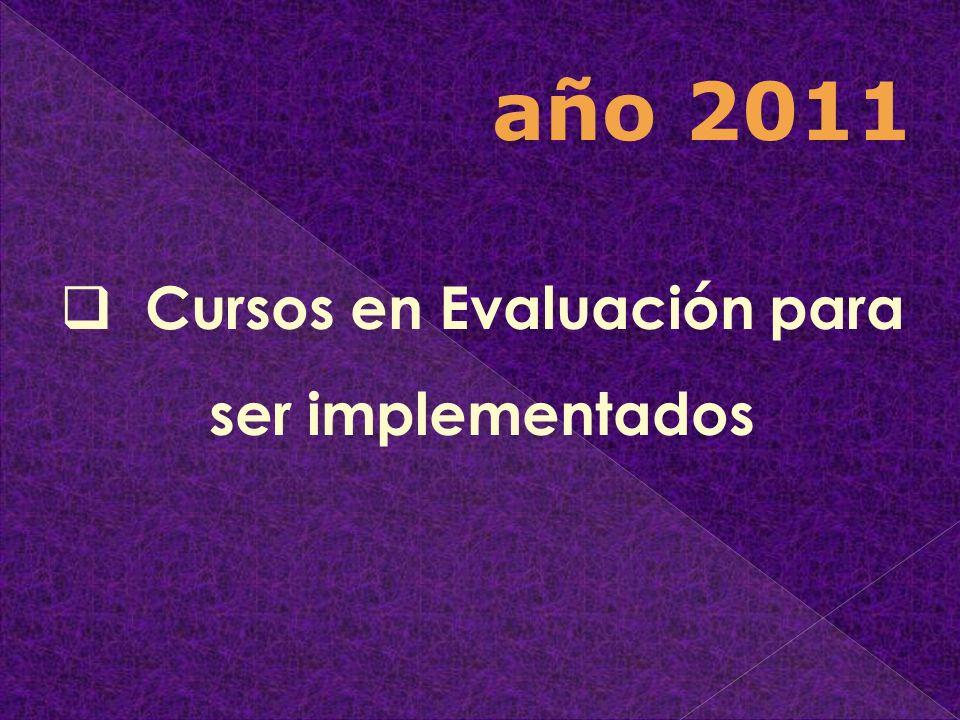 Cursos en Evaluación para ser implementados