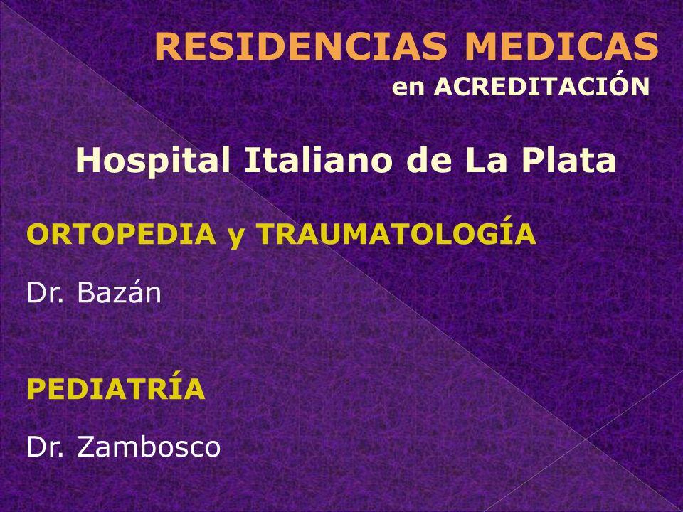 RESIDENCIAS MEDICAS Hospital Italiano de La Plata