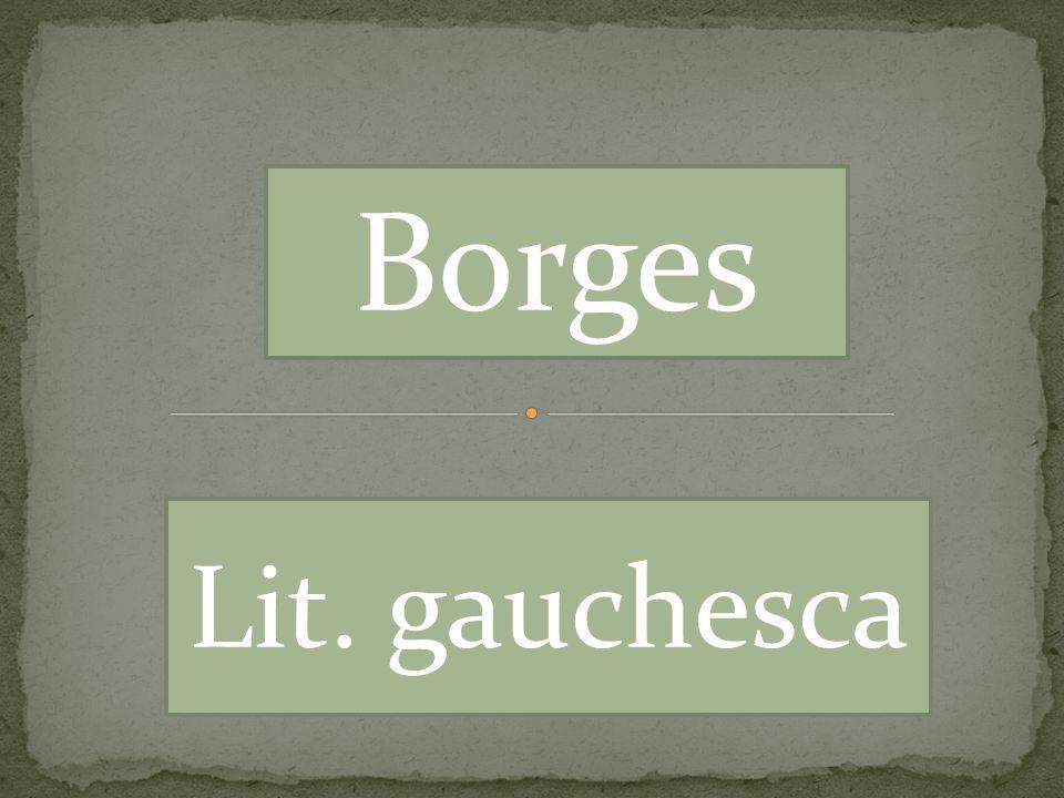 Borges Lit. gauchesca