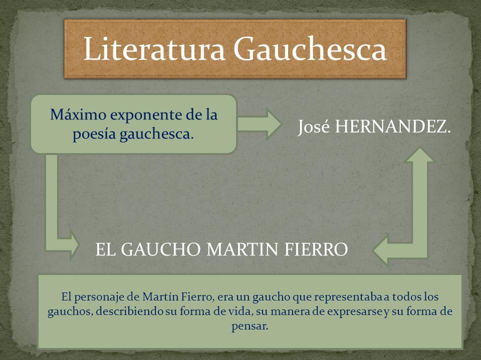 Máximo exponente de la poesía gauchesca.