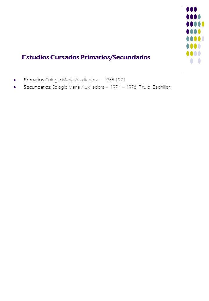 Estudios Cursados Primarios/Secundarios
