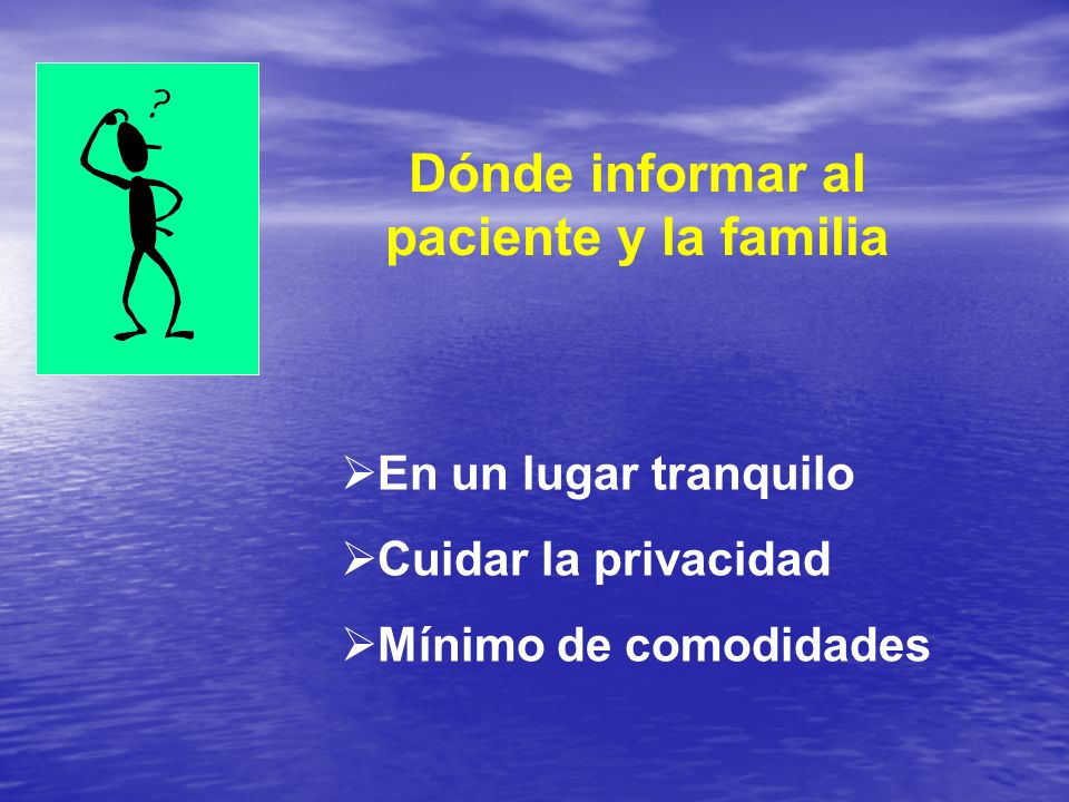 Dónde informar al paciente y la familia