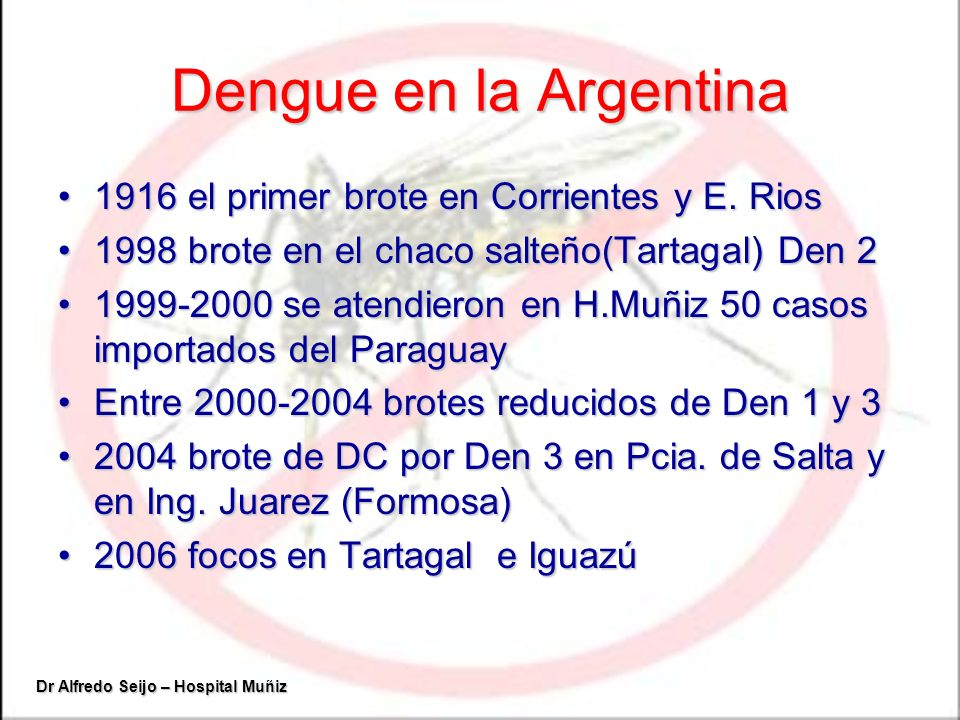 Dengue en la Argentina 1916 el primer brote en Corrientes y E. Rios