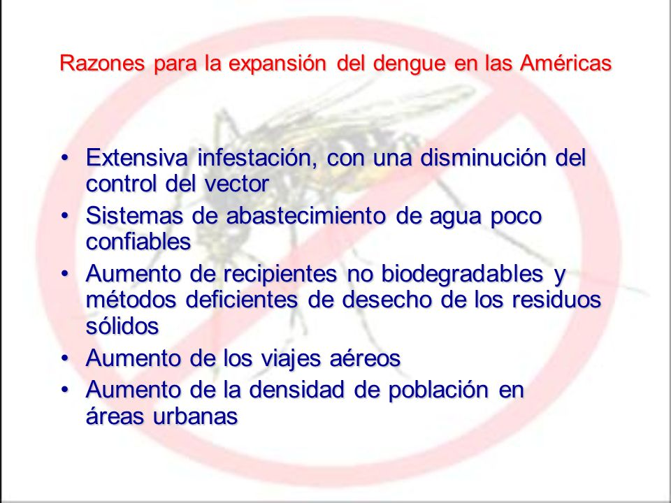 Razones para la expansión del dengue en las Américas