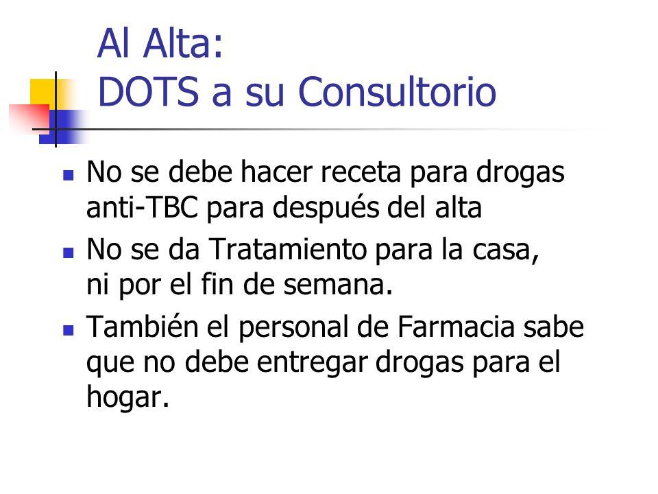 Al Alta: DOTS a su Consultorio