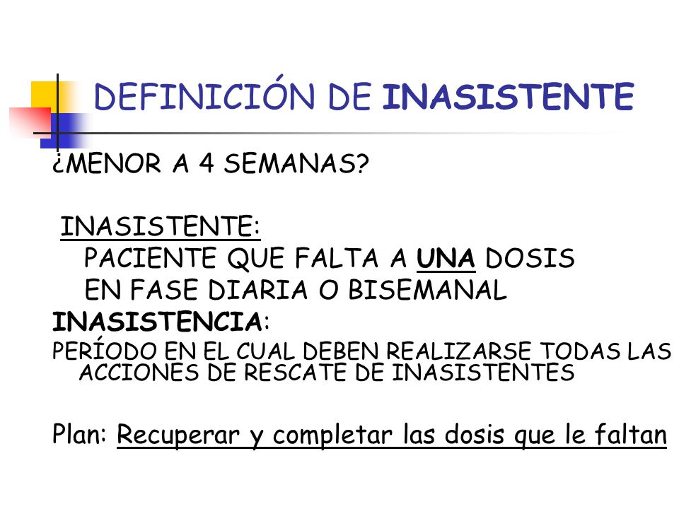 DEFINICIÓN DE INASISTENTE