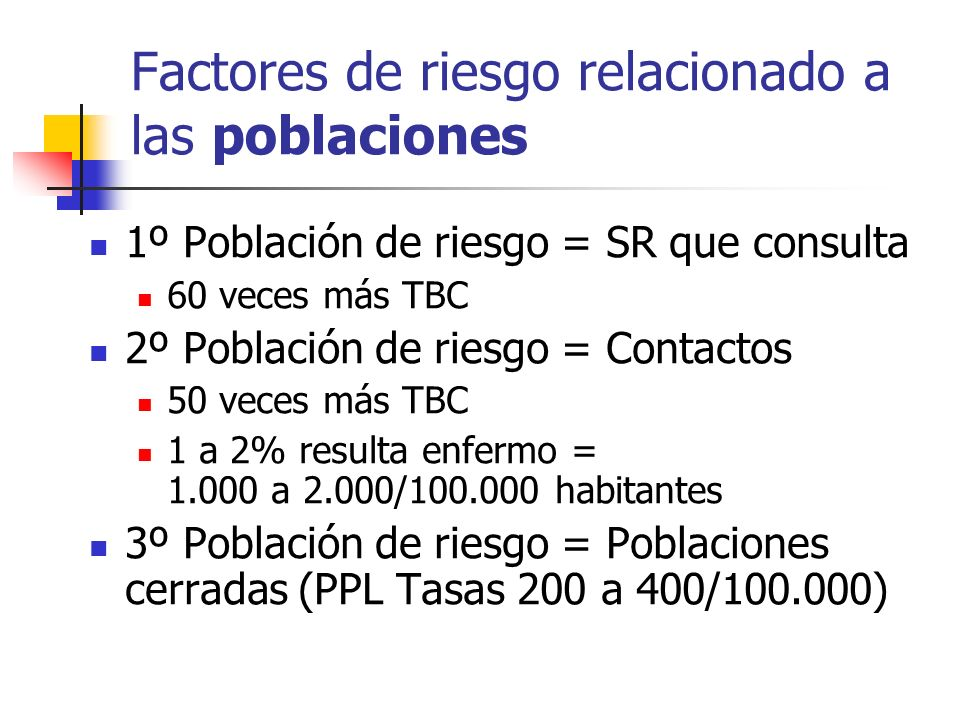 Factores de riesgo relacionado a las poblaciones