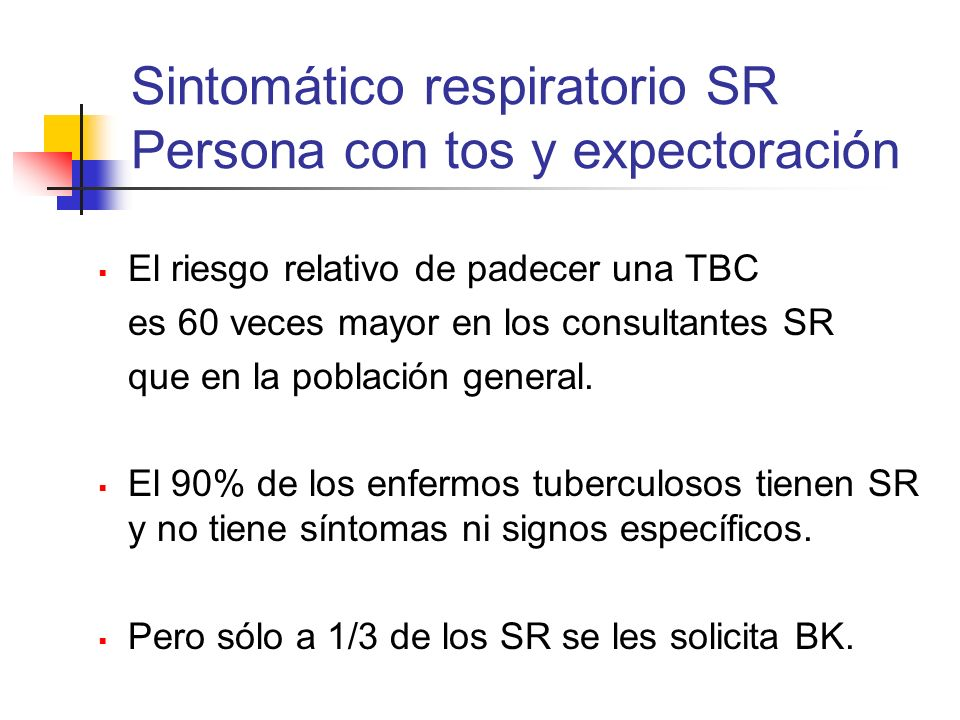 Sintomático respiratorio SR Persona con tos y expectoración